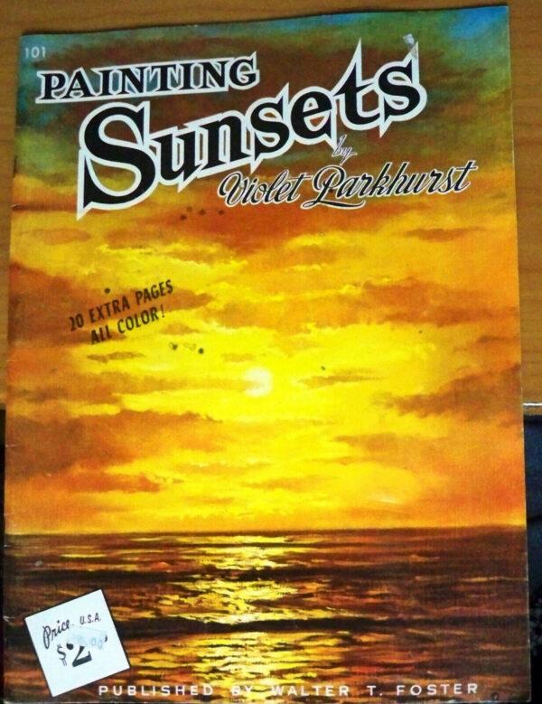Painting Sunsets Violet Parkhurst