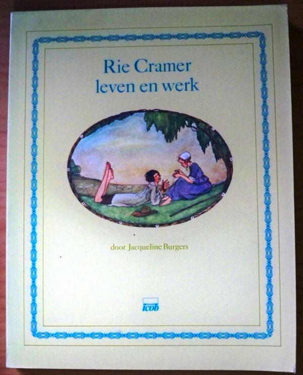 Rie Cramer Leven En Werk Jacqueline Burgers