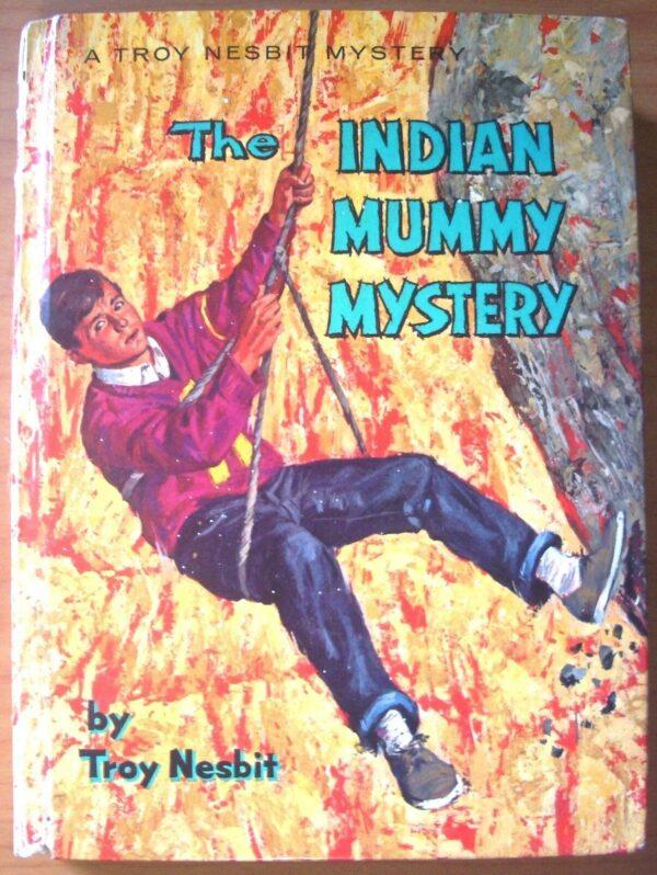 The Indian Mummy Mystery Troy Nesbit