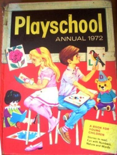 Playschool Annual 1972 A Book for Young Children