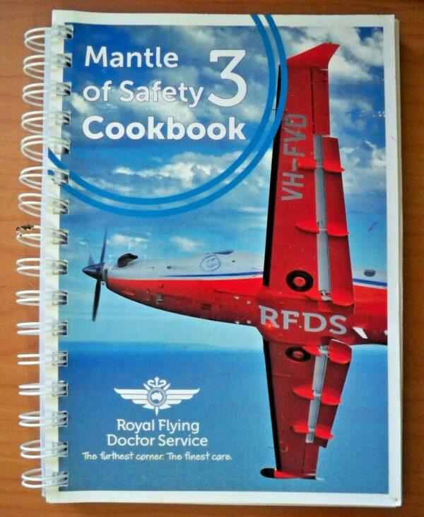 Mantle Of Safety Cookbook 3 Royal Flying Doctor Service